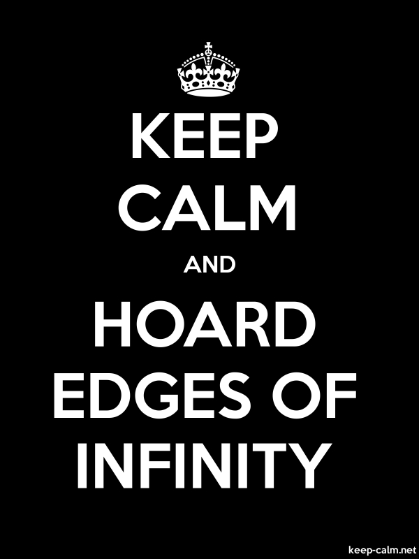 KEEP CALM AND HOARD EDGES OF INFINITY - white/black - Default (600x800)