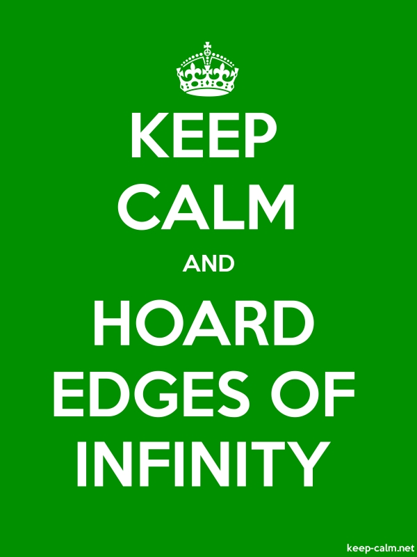 KEEP CALM AND HOARD EDGES OF INFINITY - white/green - Default (600x800)