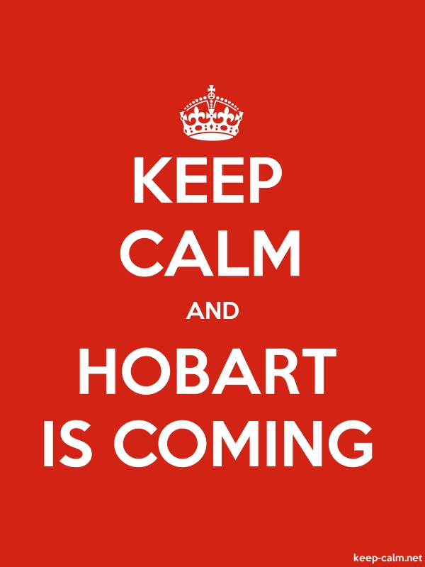 KEEP CALM AND HOBART IS COMING - white/red - Default (600x800)