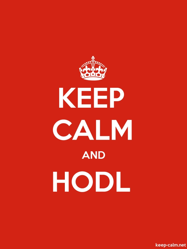 KEEP CALM AND HODL - white/red - Default (600x800)