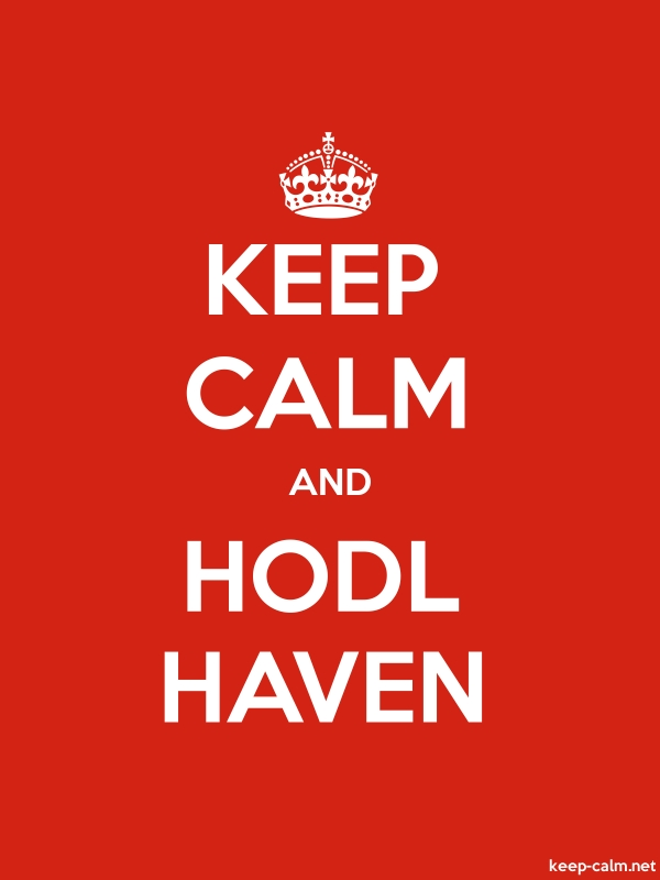 KEEP CALM AND HODL HAVEN - white/red - Default (600x800)