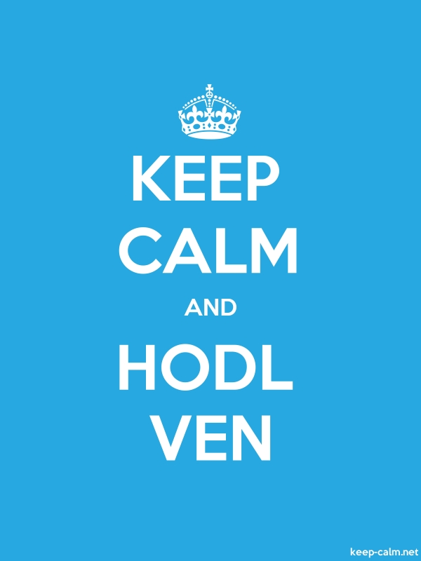 KEEP CALM AND HODL VEN - white/blue - Default (600x800)