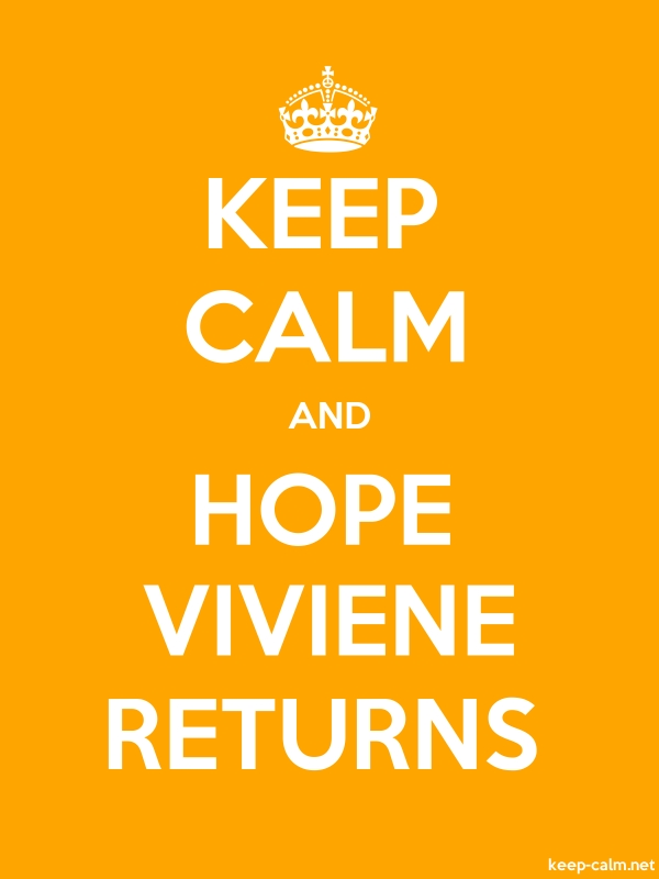 KEEP CALM AND HOPE VIVIENE RETURNS - white/orange - Default (600x800)