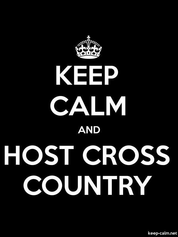 KEEP CALM AND HOST CROSS COUNTRY - white/black - Default (600x800)