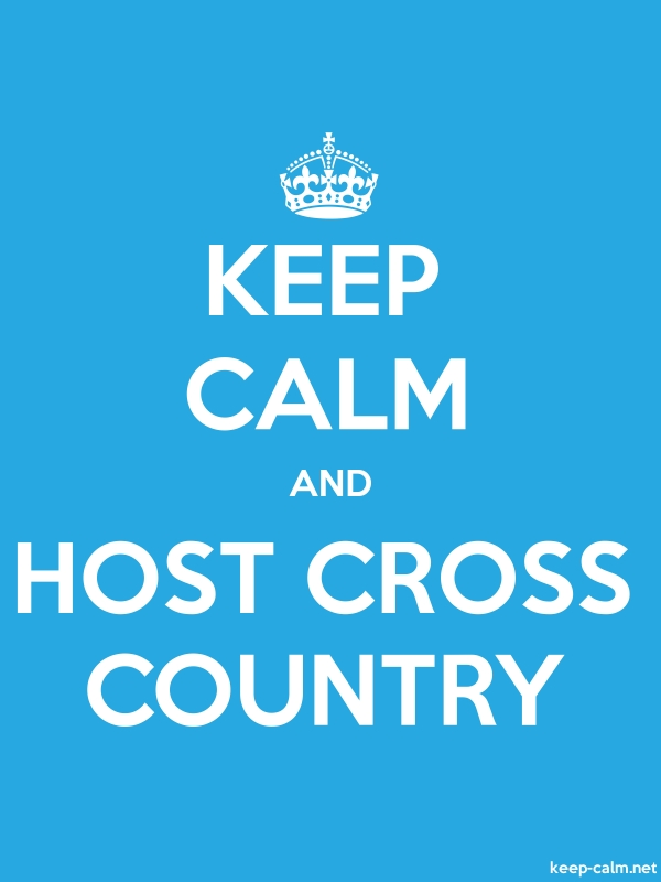 KEEP CALM AND HOST CROSS COUNTRY - white/blue - Default (600x800)