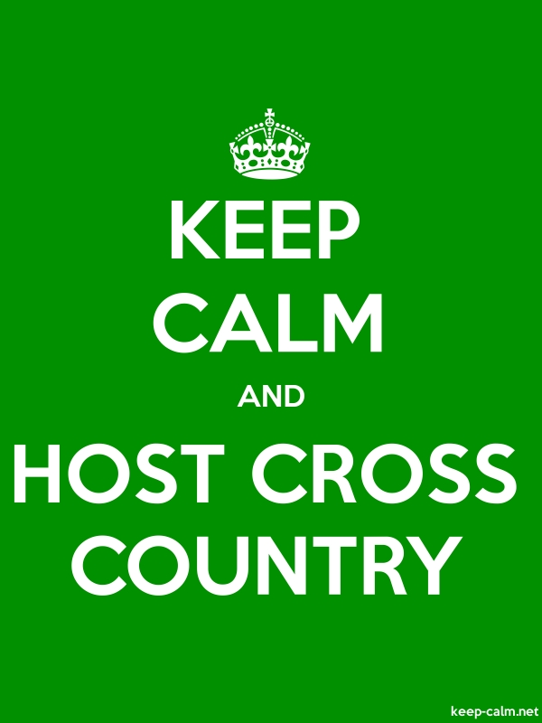 KEEP CALM AND HOST CROSS COUNTRY - white/green - Default (600x800)