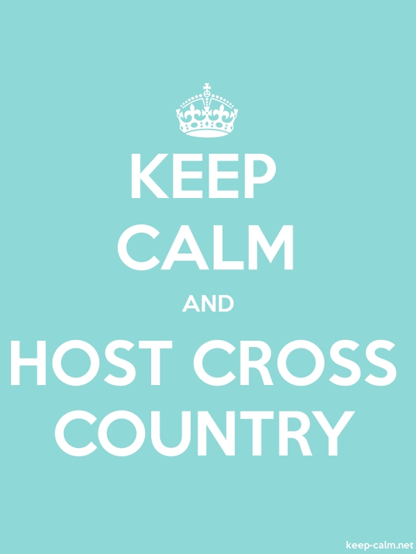 KEEP CALM AND HOST CROSS COUNTRY - white/lightblue - Default (600x800)