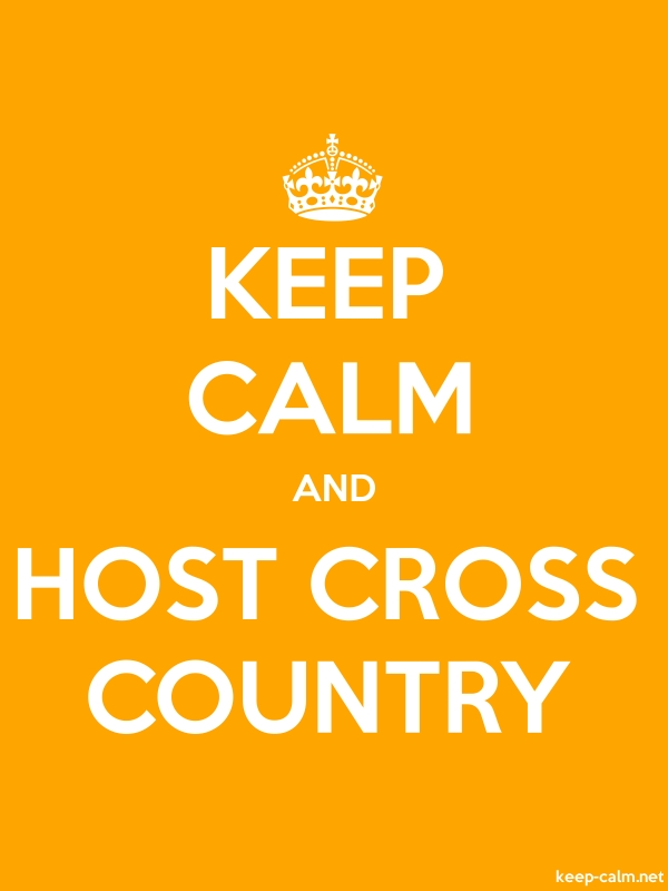 KEEP CALM AND HOST CROSS COUNTRY - white/orange - Default (600x800)