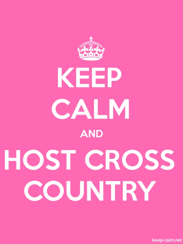 KEEP CALM AND HOST CROSS COUNTRY - white/pink - Default (600x800)
