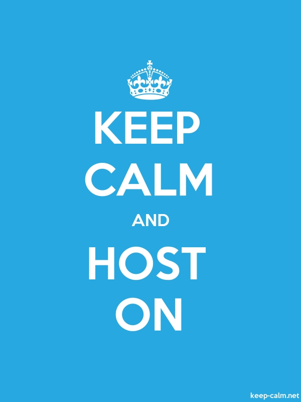 KEEP CALM AND HOST ON - white/blue - Default (600x800)