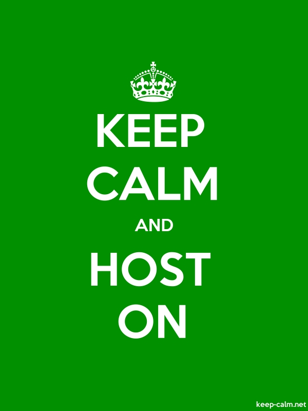 KEEP CALM AND HOST ON - white/green - Default (600x800)
