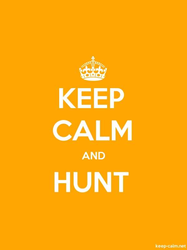 KEEP CALM AND HUNT - white/orange - Default (600x800)