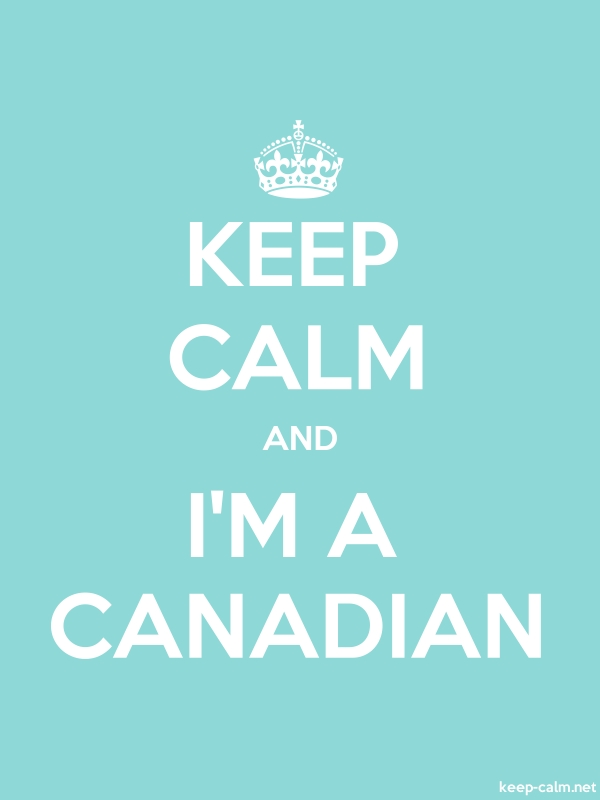 KEEP CALM AND I'M A CANADIAN - white/lightblue - Default (600x800)