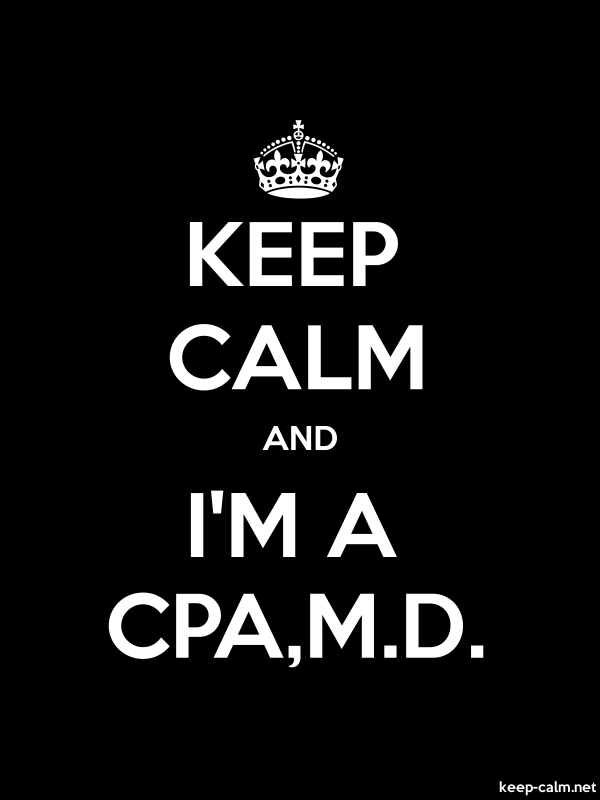 KEEP CALM AND I'M A CPA,M.D. - white/black - Default (600x800)