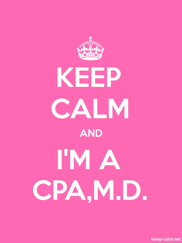 KEEP CALM AND I'M A CPA,M.D. - white/pink - Default (600x800)