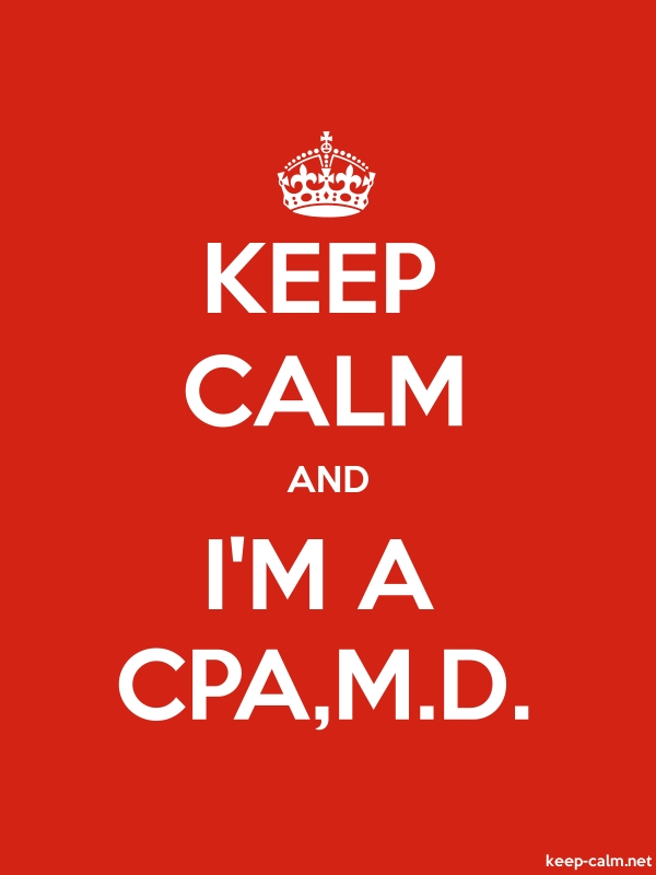 KEEP CALM AND I'M A CPA,M.D. - white/red - Default (600x800)