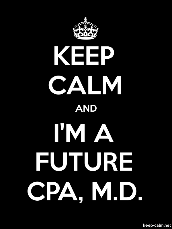 KEEP CALM AND I'M A FUTURE CPA, M.D. - white/black - Default (600x800)