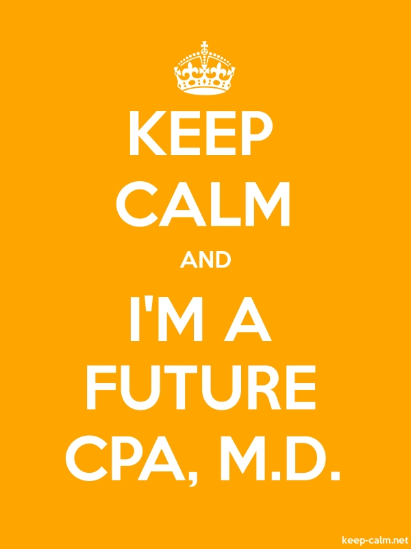KEEP CALM AND I'M A FUTURE CPA, M.D. - white/orange - Default (600x800)