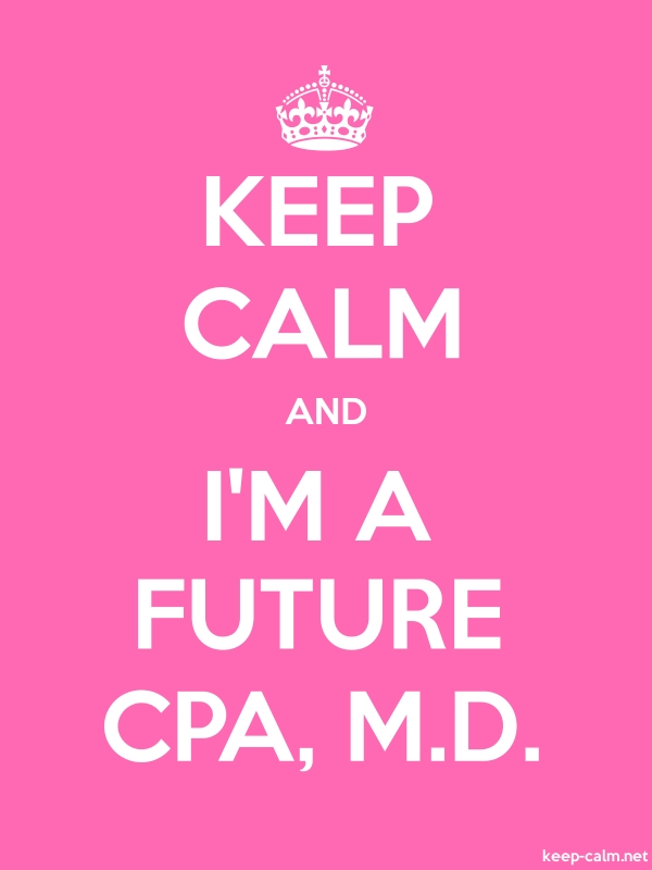 KEEP CALM AND I'M A FUTURE CPA, M.D. - white/pink - Default (600x800)