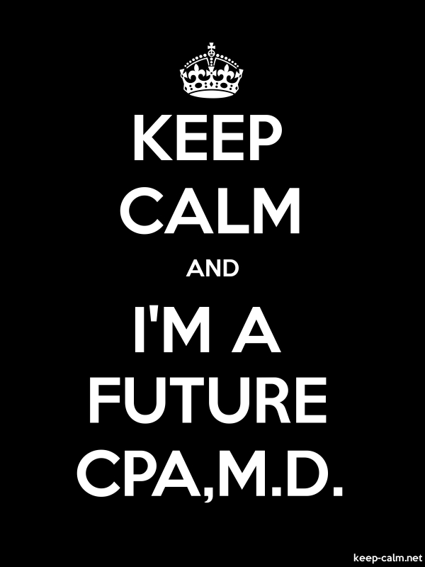 KEEP CALM AND I'M A FUTURE CPA,M.D. - white/black - Default (600x800)