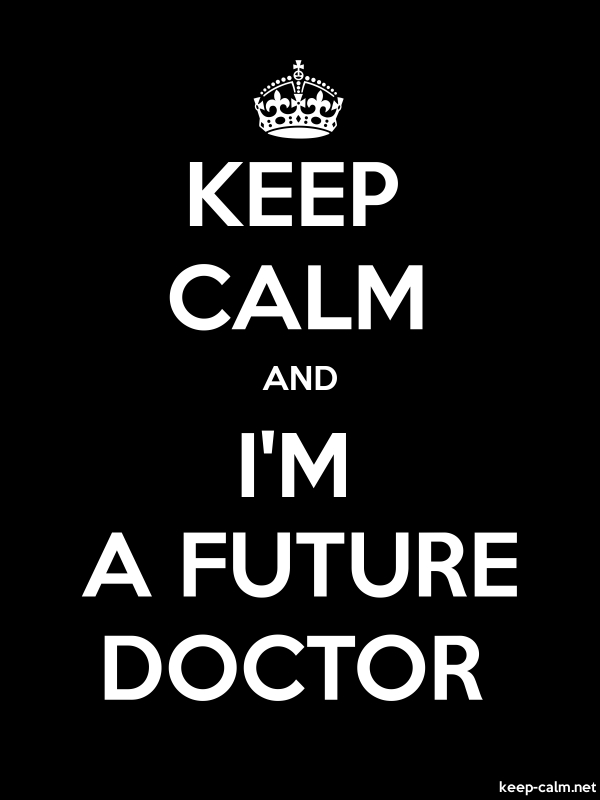 KEEP CALM AND I'M A FUTURE DOCTOR - white/black - Default (600x800)