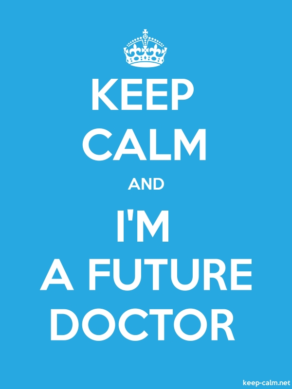 KEEP CALM AND I'M A FUTURE DOCTOR - white/blue - Default (600x800)