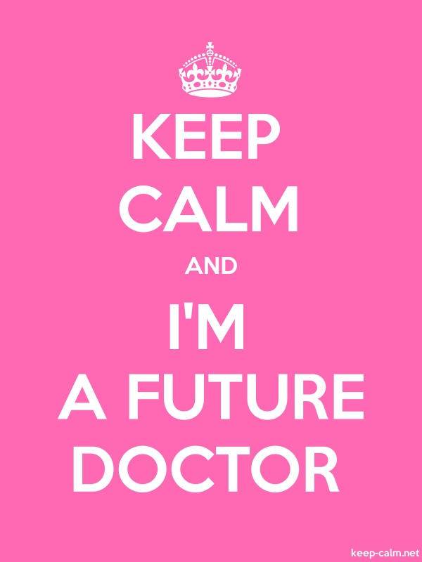 KEEP CALM AND I'M A FUTURE DOCTOR - white/pink - Default (600x800)