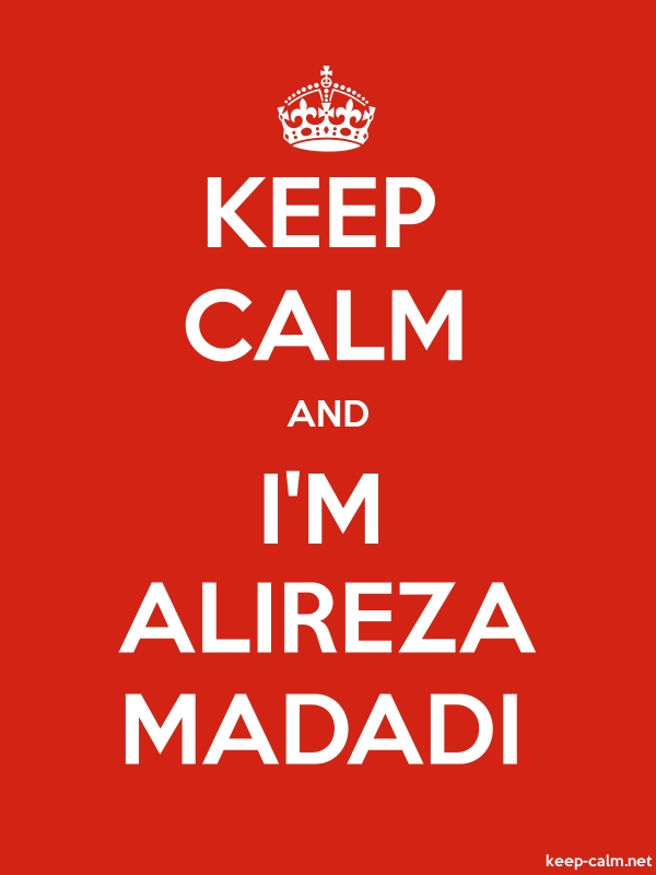 KEEP CALM AND I'M ALIREZA MADADI - white/red - Default (600x800)
