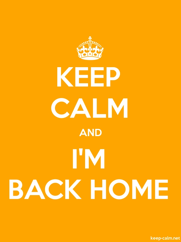 KEEP CALM AND I'M BACK HOME - white/orange - Default (600x800)