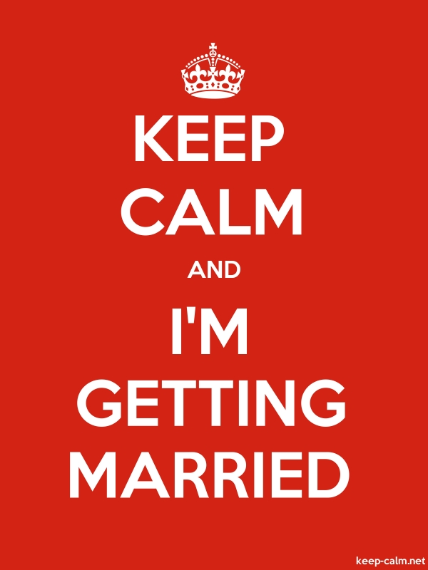 KEEP CALM AND I'M GETTING MARRIED - white/red - Default (600x800)