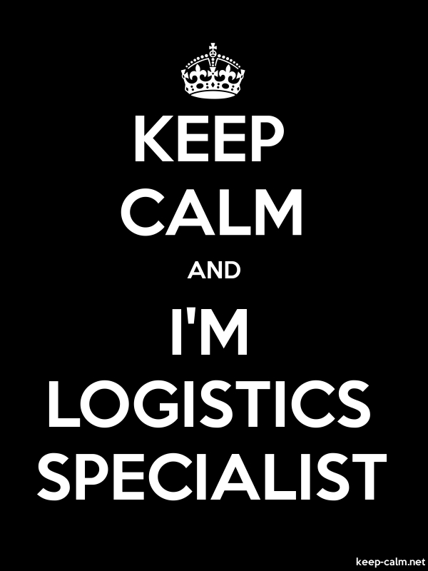 KEEP CALM AND I'M LOGISTICS SPECIALIST - white/black - Default (600x800)