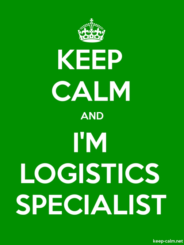 KEEP CALM AND I'M LOGISTICS SPECIALIST - white/green - Default (600x800)