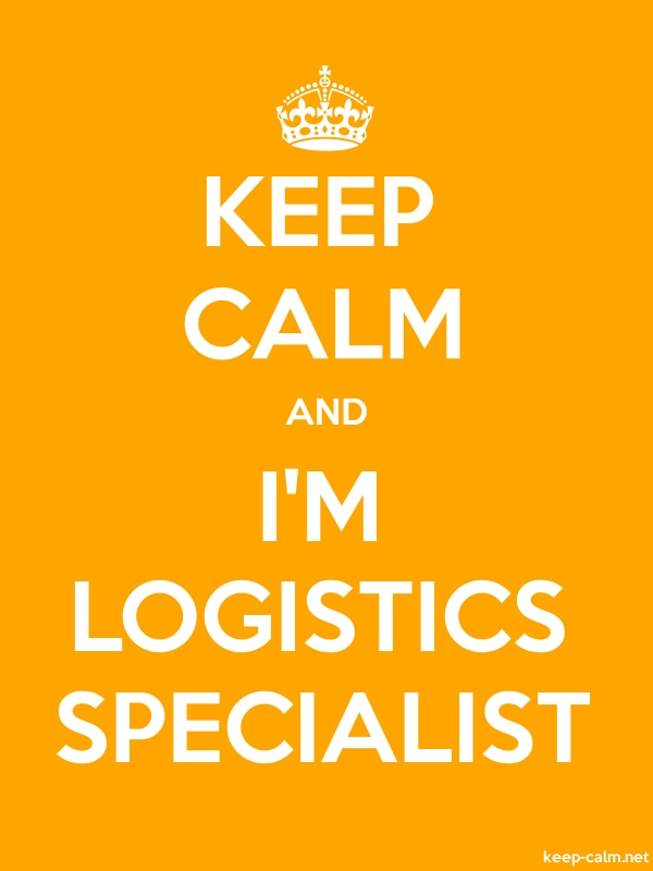 KEEP CALM AND I'M LOGISTICS SPECIALIST - white/orange - Default (600x800)