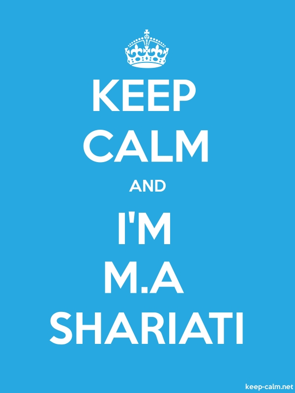 KEEP CALM AND I'M M.A SHARIATI - white/blue - Default (600x800)