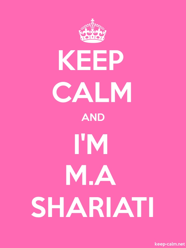 KEEP CALM AND I'M M.A SHARIATI - white/pink - Default (600x800)