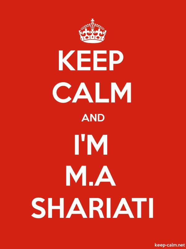 KEEP CALM AND I'M M.A SHARIATI - white/red - Default (600x800)