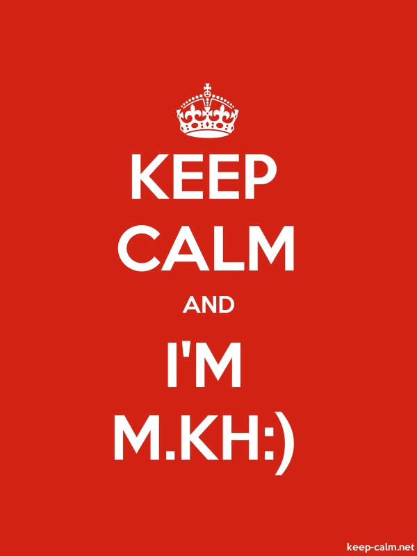 KEEP CALM AND I'M M.KH: - white/red - Default (600x800)