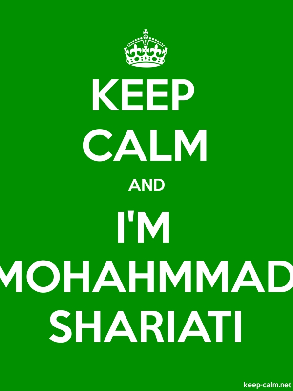 KEEP CALM AND I'M MOHAHMMAD SHARIATI - white/green - Default (600x800)