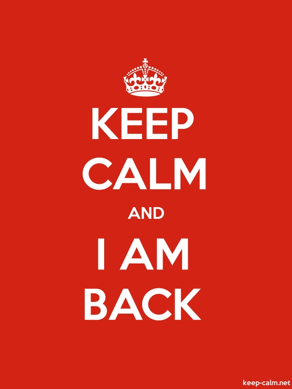 KEEP CALM AND I AM BACK - white/red - Default (600x800)
