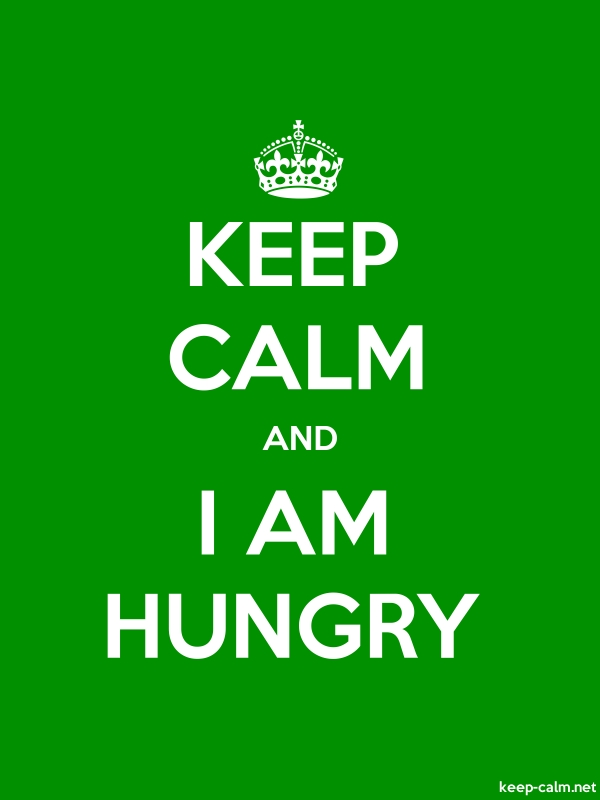 KEEP CALM AND I AM HUNGRY - white/green - Default (600x800)