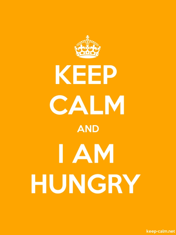 KEEP CALM AND I AM HUNGRY - white/orange - Default (600x800)