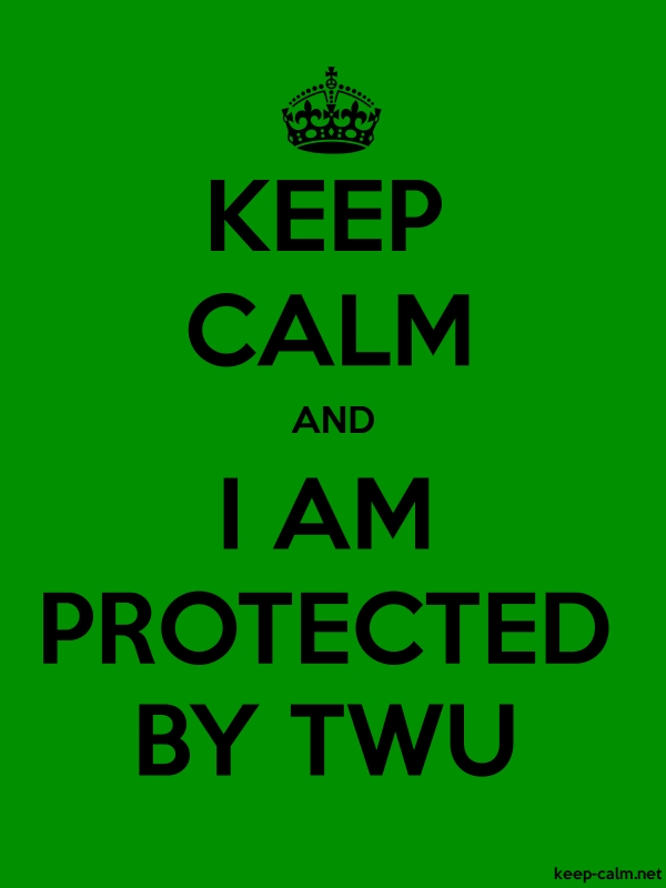 KEEP CALM AND I AM PROTECTED BY TWU - black/green - Default (600x800)
