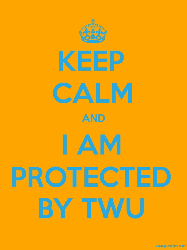 KEEP CALM AND I AM PROTECTED BY TWU - blue/orange - Default (600x800)