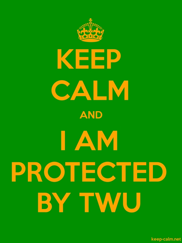 KEEP CALM AND I AM PROTECTED BY TWU - orange/green - Default (600x800)