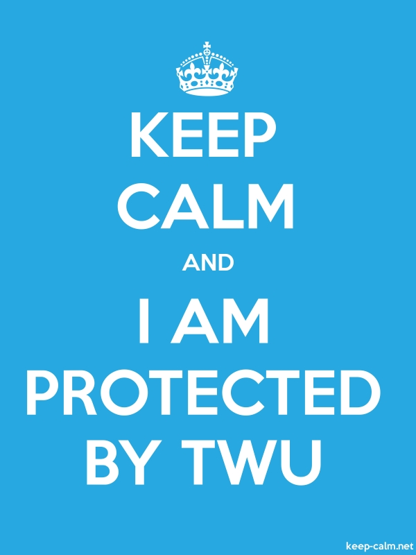 KEEP CALM AND I AM PROTECTED BY TWU - white/blue - Default (600x800)