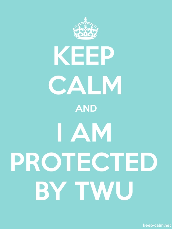 KEEP CALM AND I AM PROTECTED BY TWU - white/lightblue - Default (600x800)