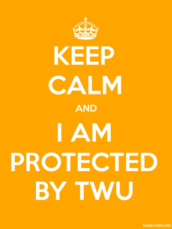 KEEP CALM AND I AM PROTECTED BY TWU - white/orange - Default (600x800)