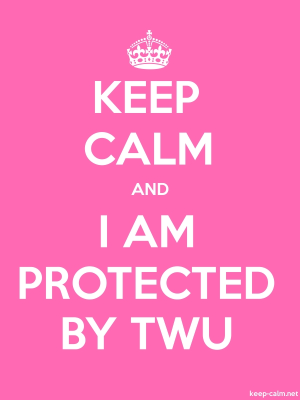 KEEP CALM AND I AM PROTECTED BY TWU - white/pink - Default (600x800)