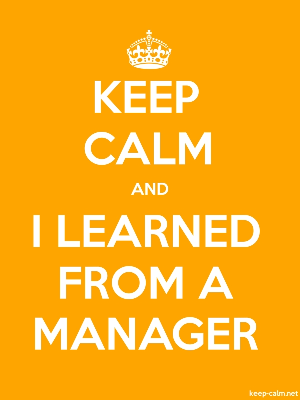 KEEP CALM AND I LEARNED FROM A MANAGER - white/orange - Default (600x800)
