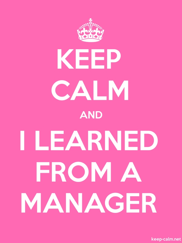 KEEP CALM AND I LEARNED FROM A MANAGER - white/pink - Default (600x800)